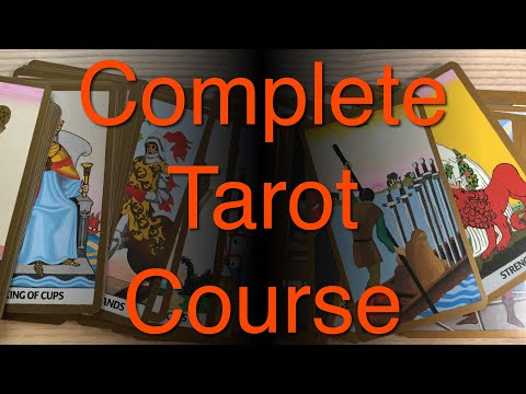 Complete Tarot Card Reading Course - part 1