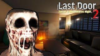 Last Door 2 - Terror & Nightmares Night Android Gameplay ᴴᴰ