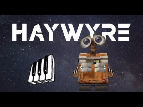 Haywyre - Jam Session (WALL-E MV) [1080p]