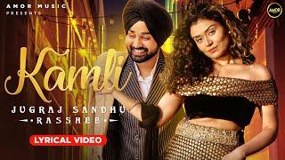 New Punjabi Songs 2020 | Chann2 | Kamli - Rasshee Ft. Jugraj Sandhu | The Boss | Latest Punjabi Song