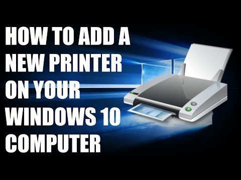 How to Add a New Printer to your Computer on Windows 10/8/7