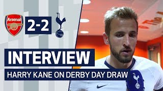 INTERVIEW | HARRY KANE ON DERBY DAY DRAW | Arsenal 2-2 Spurs