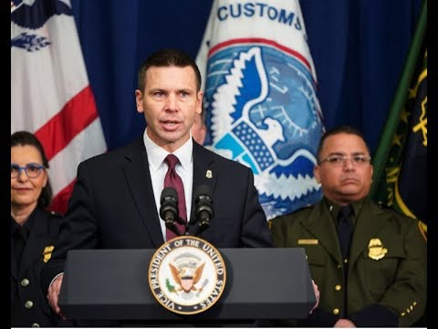 WATCH LIVE: Acting Homeland Security Head Kevin McAleenan Before Congress