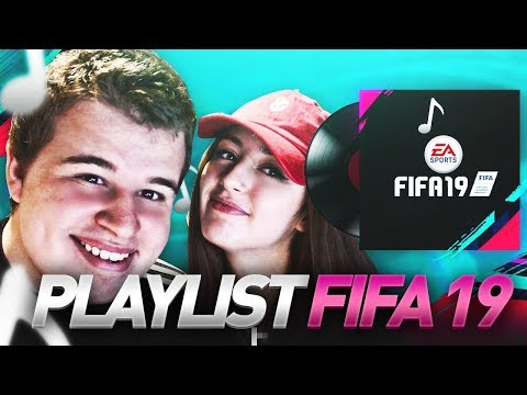 ON ÉCOUTE LES MUSIQUES DE FIFA 19 !