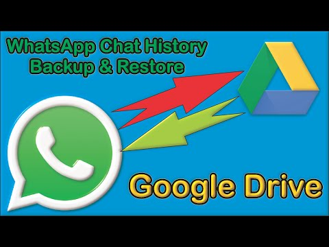 Whatsapp Chat History Backup & Restore Google Drive Android