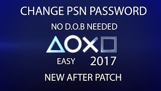 (EASY) how to CHANGE PSN password NEW without DOB AFTER PATCH working SEPTEMBER