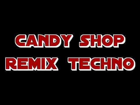 candy shop remix techno