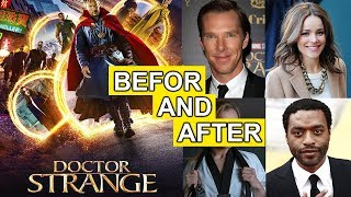 Doctor Strange - Before and After - Actors Real Names - 2016 to 2017 - Then and Now - Movie and Real