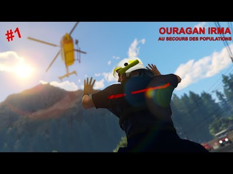 OURAGAN IRMA   AU SECOURS DES POPULATIONS   POMPIERS - CROIX ROUGE   ROLEPLAY GTA 5