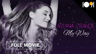 Ariana Grande My Way