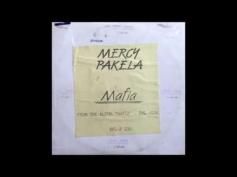 Mercy Pakela - Mafia