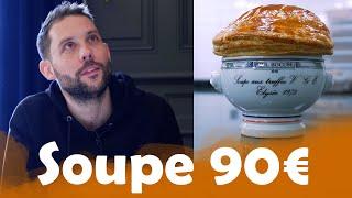 Soupe à 0,14€ VS Soupe VGE à 90€ chez Paul Bocuse