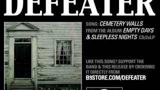 Watch Defeater Cemetery Walls video