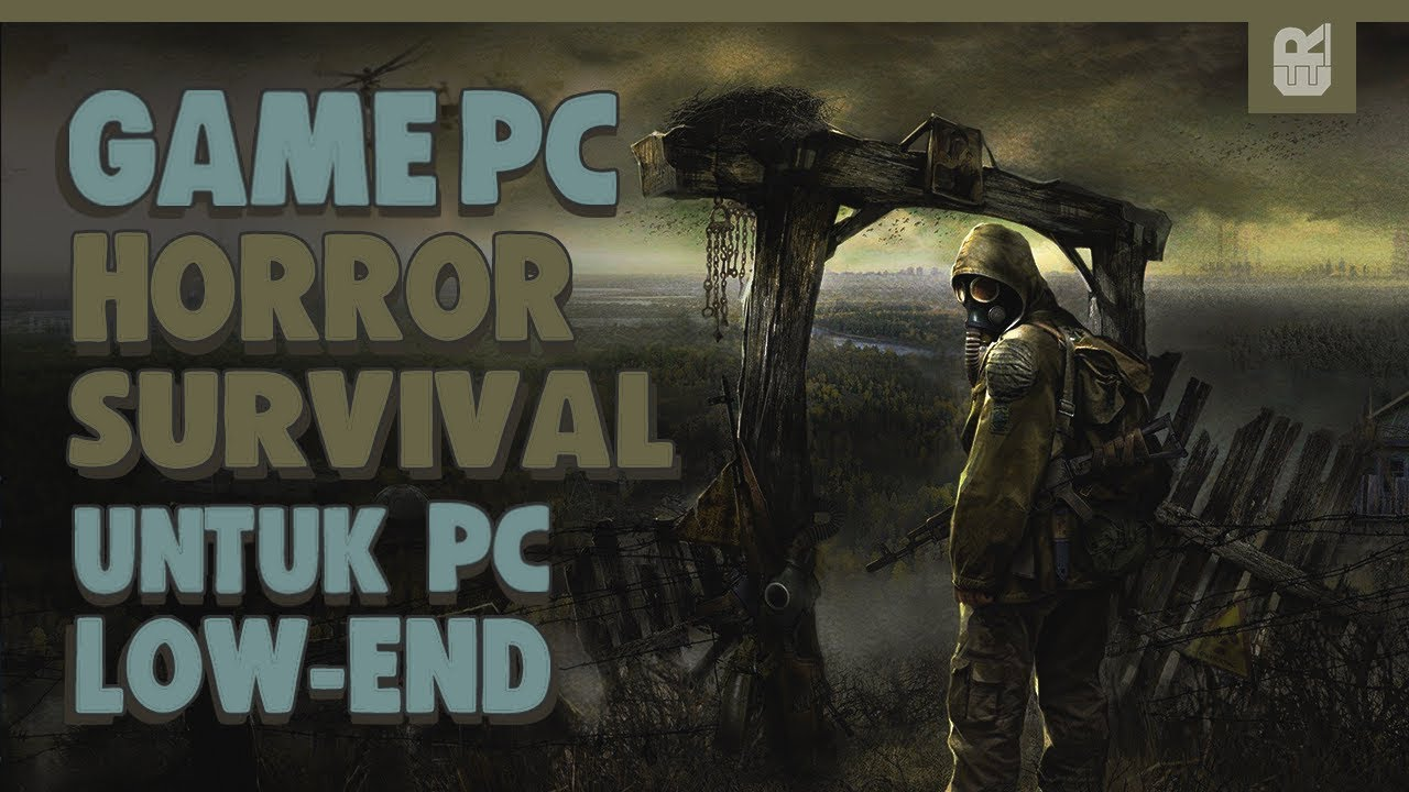 5 Game Pc Horror Survival Ringan Terbaik Youtube
