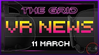 THE GRID VR - Oculus Lock Out, Ready Player One, YuGiOh, Torn, Firmament, Planet of the Apes, Valve