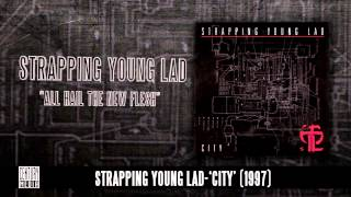 STRAPPING YOUNG LAD - All Hail The New Flesh (Album Track)