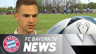 "FC Bayern focused on Real - Kimmich: ""We all want to reach the final"""