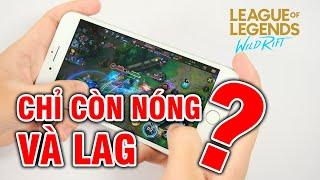 Test game LOL: Tốc Chiến iPhone 7 Plus - Chỉ còn NÓNG và LAG!