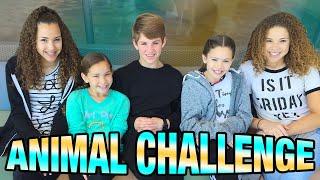 Animal Challenge!  (MattyBRaps & Haschak Sisters)