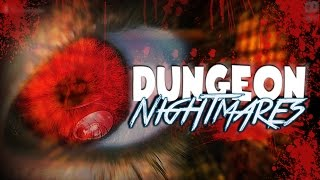 DUNGEON NIGHTMARES | HORROR GAME | NOCHE 1