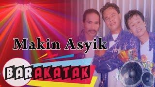 Barakatak - Makin Asyik (Official Music Video)