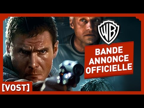 BLADE RUNNER [The Final Cut] - Bande Annonce Offcielle (VOST) - Harrison Ford / Ridley Scott