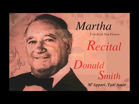 Donald Smith Sings M'Appari Tutt'Amor (Ach so Fromm) from Martha