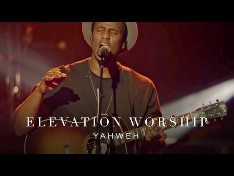 Yahweh (Live) - Elevation Worship