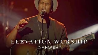 Download Yahweh | Live | Elevation Worship Mp3 and Videos