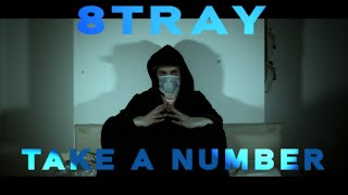 8TRAY - TAKE A NUMBER (HD Coronavirus lockdown music video)