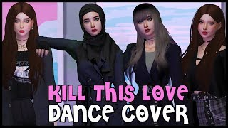 Kill This Love - Blackpink | The Sims 4 Dance Cover