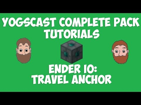 Travel Anchor Tutorial - EnderIO [Yogscast Complete pack tut