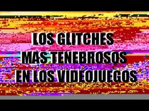 LOS GLITCHES MAS TENEBROSOS DE LOS VIDEOJUEGOS!! : Mas Alla del Start