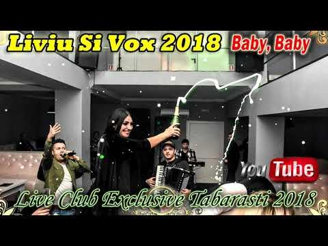 Liviu și Vox 2018 - Baby, Baby 2018 (Live Club Exclusive Tăbărăști)