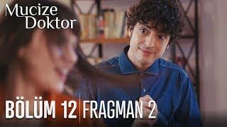 Mucize Doktor 12. Bölüm 2. Fragmanı