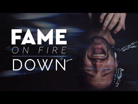 Смотреть клип Fame On Fire - Down