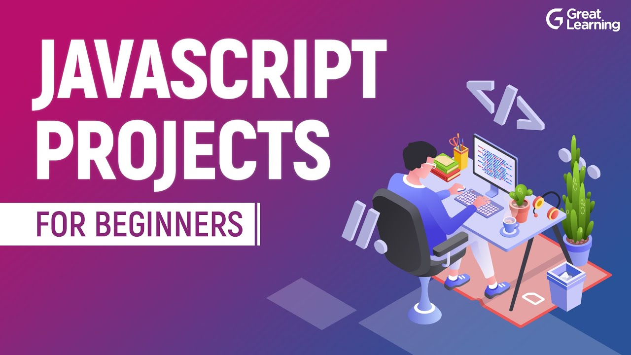 JavaScript Projects for Beginners  | How to Build your own JavaScript Project?