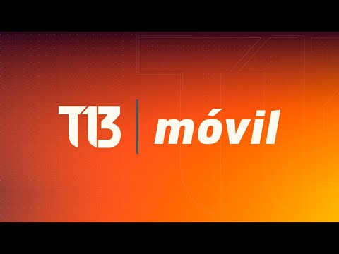 EN VIVO | T13 MÓVIL
