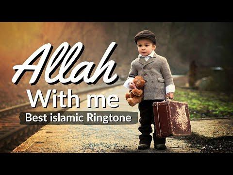 allah-with-me---best-islamic-ringtone-2020