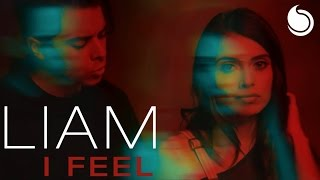 Gambar cover Liam - I Feel (Official Music Video)