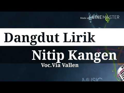 Nitip Kangen - Lirik [Via Vallen]