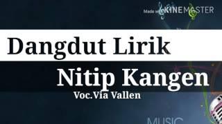 Nitip Kangen - Lirik [Via Vallen] Mp3