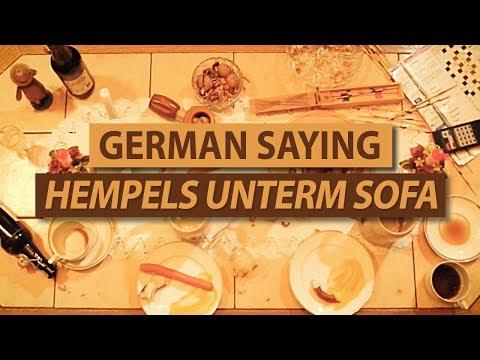 GERMAN SAYING: Hempels unterm Sofa! (with english explanation) #GOA