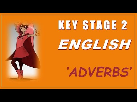 Key Stage 2 (KS2) English is Easy - Adverbs - How to Pass KS2 SATs