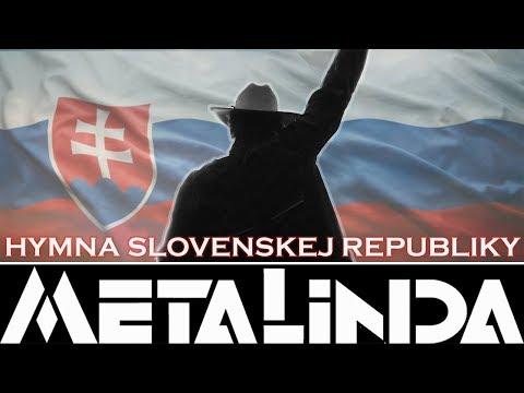 HYMNA SLOVENSKEJ REPUBLIKY - METALINDA (METALINDA)
