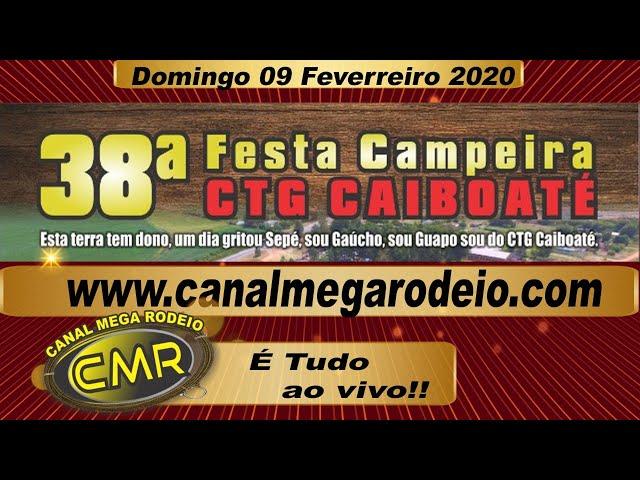 38ª Festa Campeira CTG CAIBOATÉ -  domingo 09 de fev de 2020 - Santa Margarida do Sul-RS.