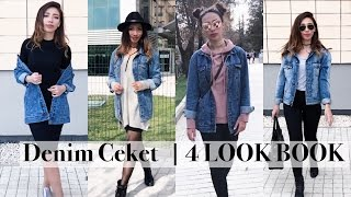 Denim Ceket Kombin | 4 LOOK BOOK  | Bahar Stili | How to Style Denim Jacket + Outfits