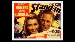 Stand In (1937) Leslie Howard, Joan Blondell and  Humphrey Bogart