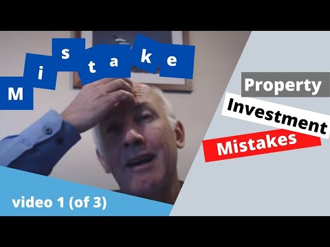 Property Investment Mistakes Video 1