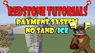 "Payment System No Sand/Ice ""Tutorial"" (Minecraft Xbox/Ps3)"